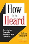 How to be Heard: ...
