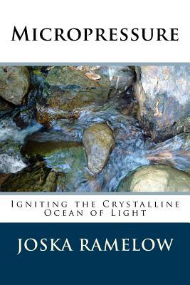 Micropressure: Igniting the Crystalline Ocean of Light