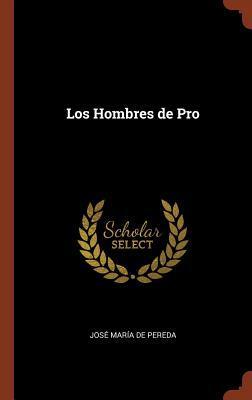 Los Hombres de Pro por José María de Pereda
