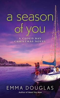 A Season of You (Cloud Bay, #2)