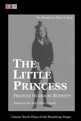 The Little Princess: The Broadway Play of 1903
