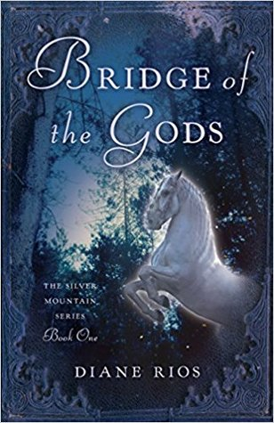 Bridge of the Gods (The Silver Mountain Series #1)