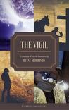 The Vigil (Wyrd West Chronicles #3)