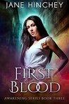 First Blood (Awakening #3)