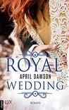 Royal Wedding by April Dawson