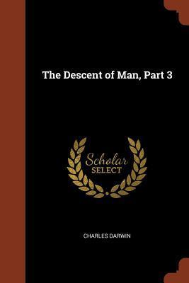 The Descent of Man, Part 3
