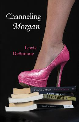 Channeling Morgan by Lewis DeSimone