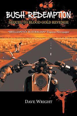 bush-redemption-sequel-to-blood-gold-revenge