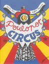 Poulopot circus by Cécile Alix
