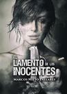 EL LAMENTO DE LOS INOCENTES. by Marcos Nieto Pallarés