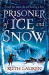 Prisoner of Ice and Snow