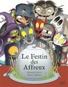 Le festin des affreux by Meritxell Marti