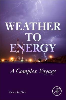 Weather to Energy: A Complex Voyage