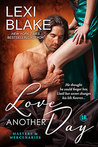 Love Another Day (Masters and Mercenaries, #14) by Lexi Blake