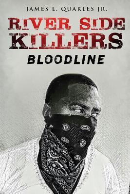 River Side Killers: Bloodline
