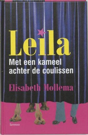 Leila: met een kameel achter de coulissen