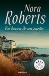 En busca de un sueño by Nora Roberts