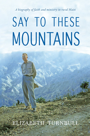 Say to These Mountains