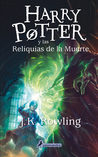 Download Harry Potter y las reliquias de la muerte (Harry Potter, #6)