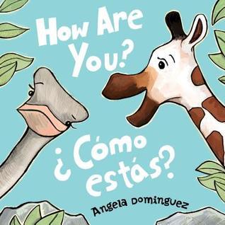 How Are You? / ¿Cómo estás?
