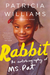 Rabbit: The Autobiography o...