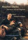 Machiel Dierks; het leven van een dagloner (deel 2: Paupers en Bazen)