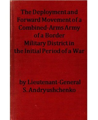 The Deployment and Forward Movement of a Combined-Arms Army of a Border Military District in the Initial Period of a War