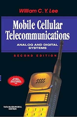 Mobile Cellular Telecommunications: Analog and Digital Systems