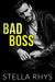 Bad Boss (Irresistible, #2)