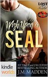 Wish Upon a SEAL (Brotherhood Protectors; Lost and Found #5.7)
