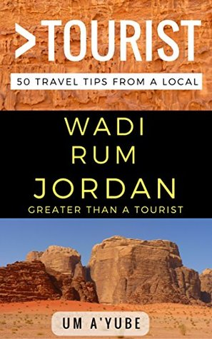greater-than-a-tourist-wadi-rum-jordan-50-travel-tips-from-a-local