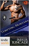 Tempting Montana (Brotherhood Protectors; The Martin Family #4)