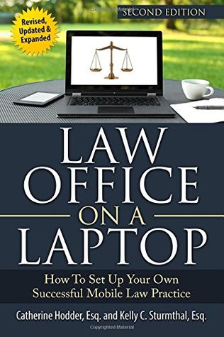 Law Office on a Laptop by Catherine Hodder