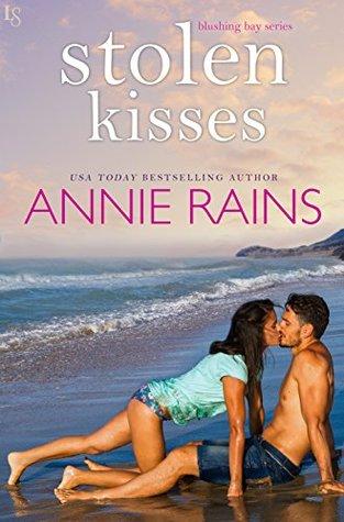 Stolen Kisses by Annie Rains
