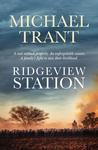 Ridgeview Station by Michael Trant