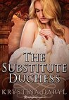 The Substitute Duchess