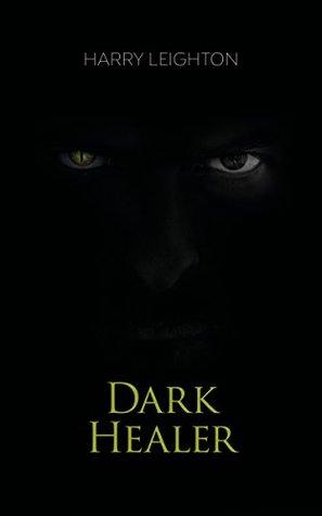 Dark Healer (An Empire Falls, #1)