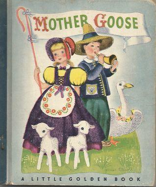 Mother Goose - A Little Golden Book