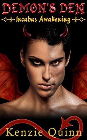 Demon's Den Part 3: Incubus Awakening