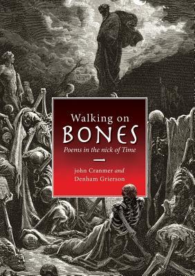 walking-on-bones-poems-in-the-nick-of-time