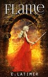 Flame (Frost Chronicles #2)
