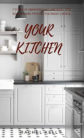 your-kitchen-7-types-of-granites-that-are-ideal-for-kitchen-and-tips-for-the-right-choice
