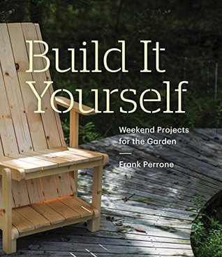 Build It Yourself by Frank Perrone