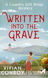 Written into the Grave by Vivian Conroy