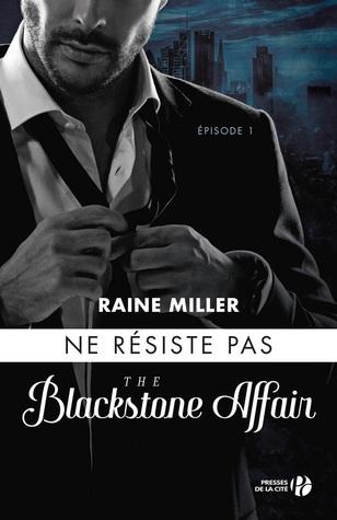 Ne résiste pas (The Blackstone Affair, #1)