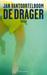 De drager by Jan Vantoortelboom