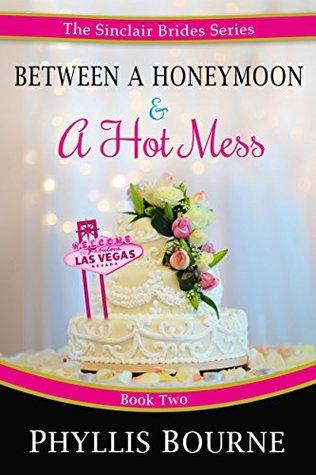Between a Honeymoon and a Hot Mess