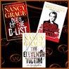 Nancy Grace 3 Book Bundle (Objection, The Eleventh Victim, Death on the D-List)