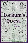 Lorkum's Quest