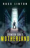 Crimson Son 2: Motherland